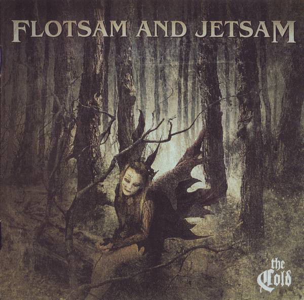 Flotsam And Jetsam - The Cold - 2010