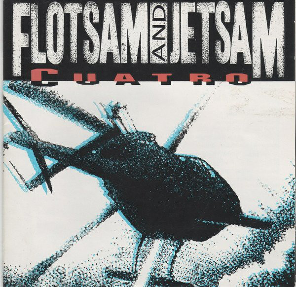 Flotsam And Jetsam - Cuatro - 1992