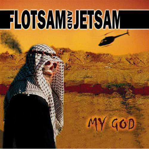 Flotsam And Jetsam - My God - 2001