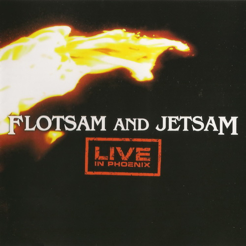 Flotsam And Jetsam - Live In Phoenix - 2005
