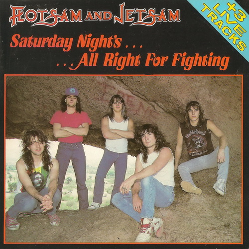 Flotsam And Jetsam - Saturday Night's All Right For Fighting - 1988
