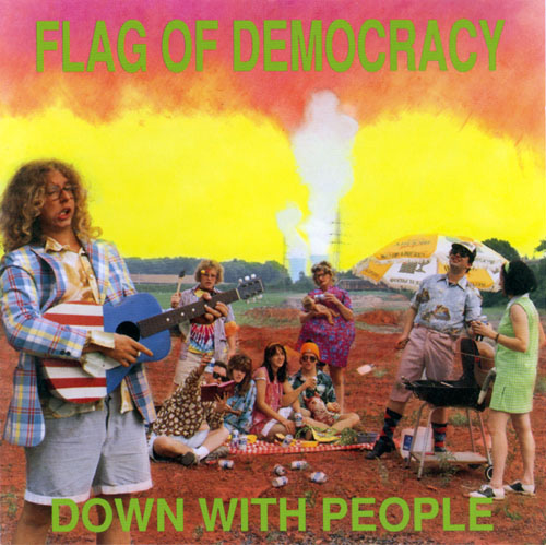 Flag Of Democracy - Down With People - 1990