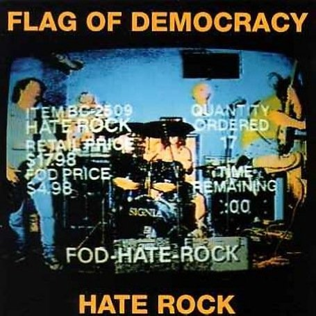 Flag Of Democracy - Hate Rock - 1994