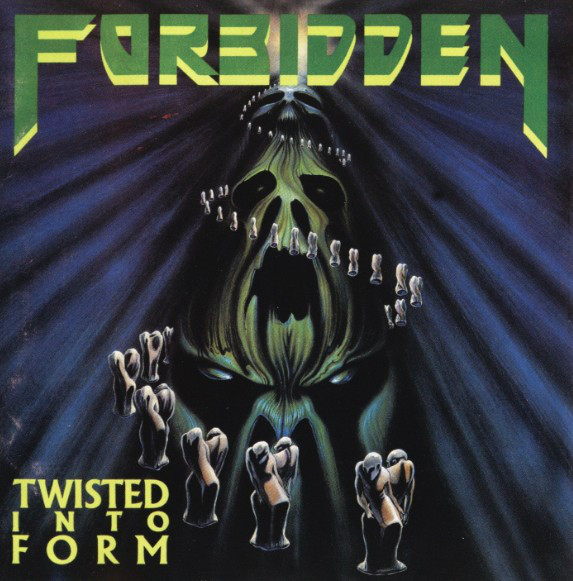 Forbidden - Twisted Into Form - 1990