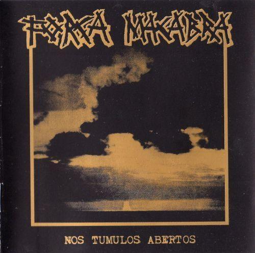 Força Macabra - Nos Tumulos Abertos - 2001