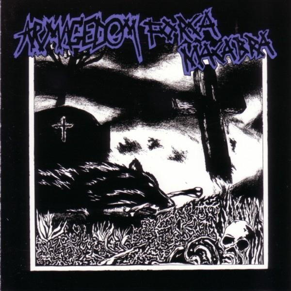 Armagedom, Força Macabra - Split - 1999