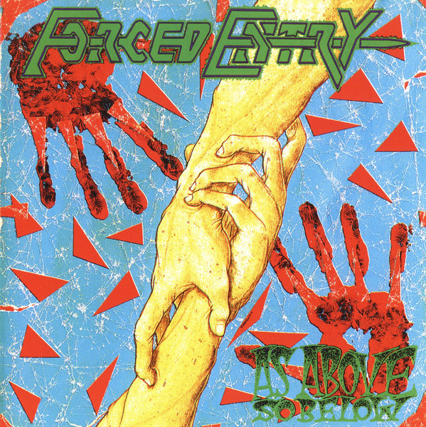 Forced Entry - As Above So Below - 1991