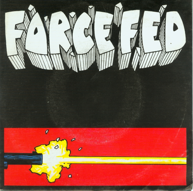 Force Fed - Fast Forward And Big Dig 7'' 1991