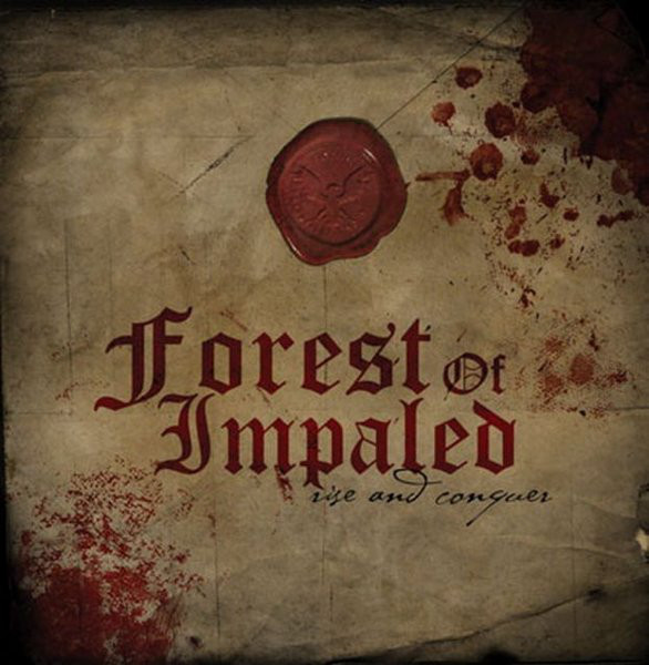 Forest Of Impaled - Rise And Conquer - 2007