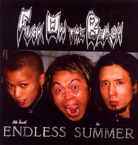 Fuck On The Beach - Endless Summer 2001