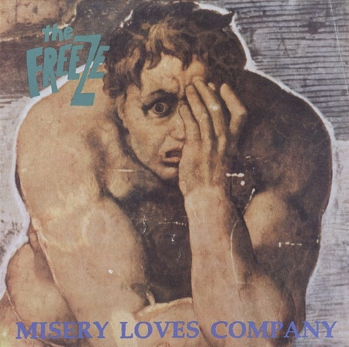 Freeze, The - Misery Loves Company - 1991