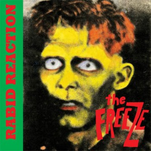 Freeze, The - Rabid Reaction - 1985