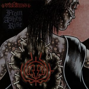 Victims, From Ashes Rise - From Ashes Rise / Victims - 2003