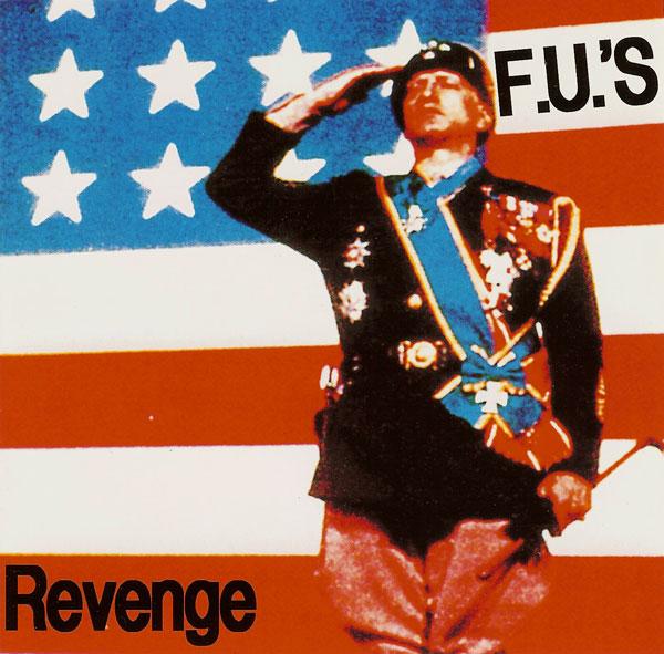 The F.U.'s - Revenge 1983/1984