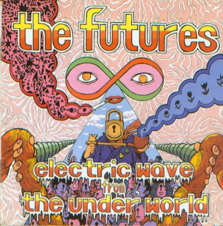 The Futures - Electric Wave From The Underworld 2002