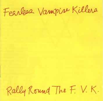 Fearless Vampire Killers - Rally Round The F.V.K. 1987/1993