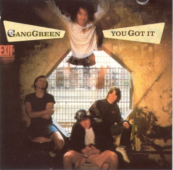 Gang Green - You Got It 1987