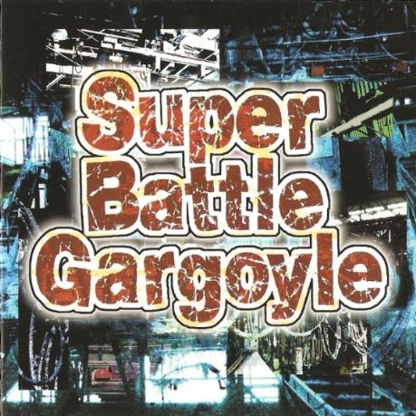 Gargoyle - Super Battle Gargoyle 2008