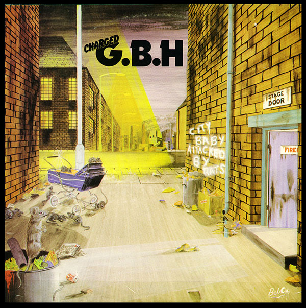 G.B.H. - City Baby Attacked By Rats 1982