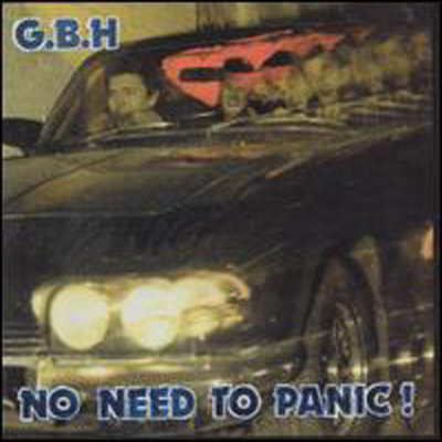 G.B.H. - No Need To Panic 1987