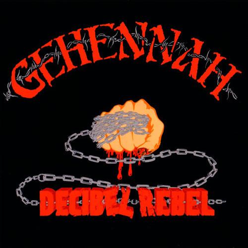 Gehennah - Decibel Rebel - 1997