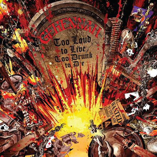 Gehennah - Too Loud To Live, Too Drunk To Die - 2016