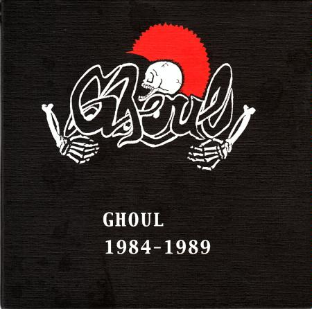 Ghoul - 1984 - 1989 - 2004