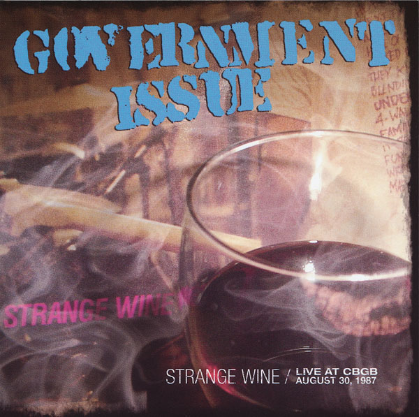 Government Issue - Strange Wine Live At Cbgb August 30, 1987 1987/1988