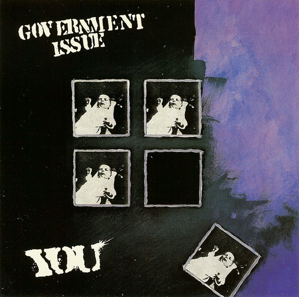 Government Issue - You 1987