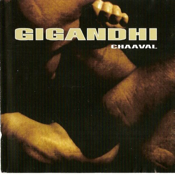 Gigandhi - Chaaval 1998