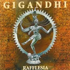 Gigandhi - Rafflesia 1996