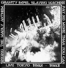 G.I.S.M. - Live Tokyo 1982-1983 1982/1983