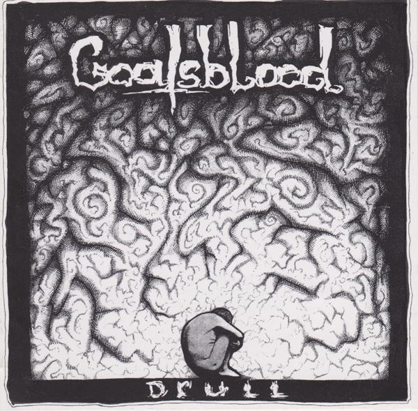 Goatsblood - Drull 2003