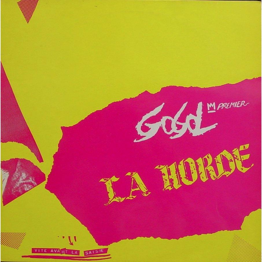 Gogol Premier Et La Horde - Vite Avant La Saisie 1983