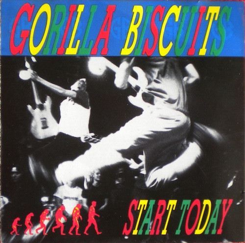 Gorilla Biscuits - Start Today - 1989