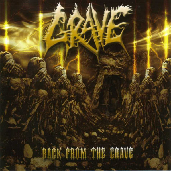 Grave - Back From The Grave - 2002