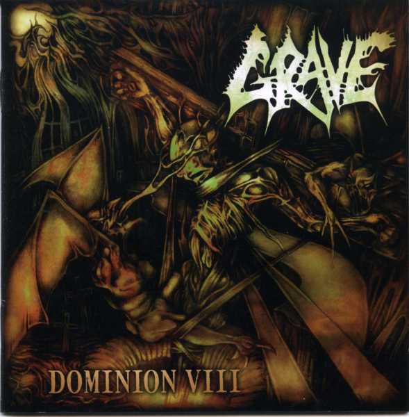 Grave - Dominion VIII - 2008