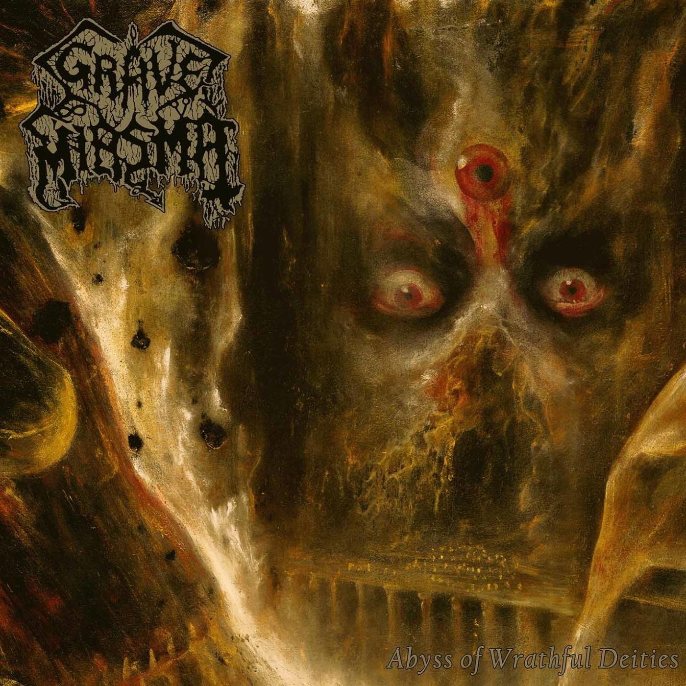 Grave Miasma - Abyss Of Wrathful Deities - 2021