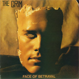 The Grim - Face Of Betrayal - 1988