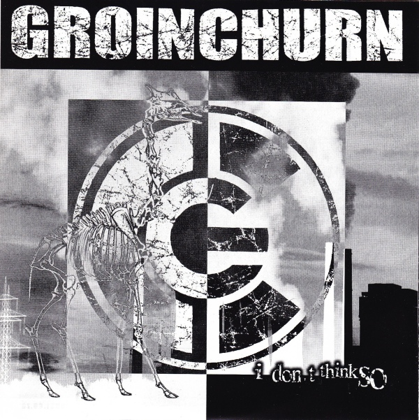 Groinchurn / Haemorrhage - Surgery For The Dead / I Don't Think So 1998