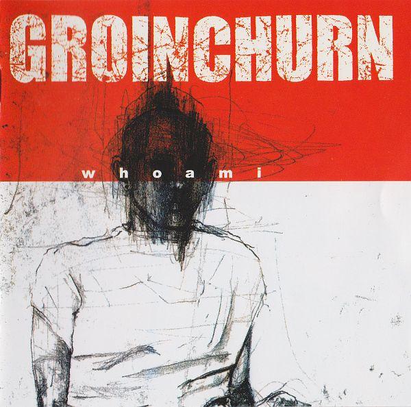 Groinchurn - Whoami 2000