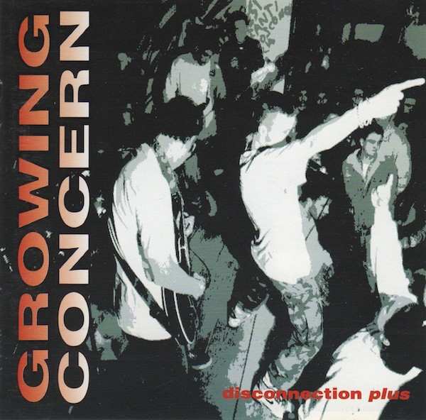 Growing Concern - Disconnection Plus - 1993