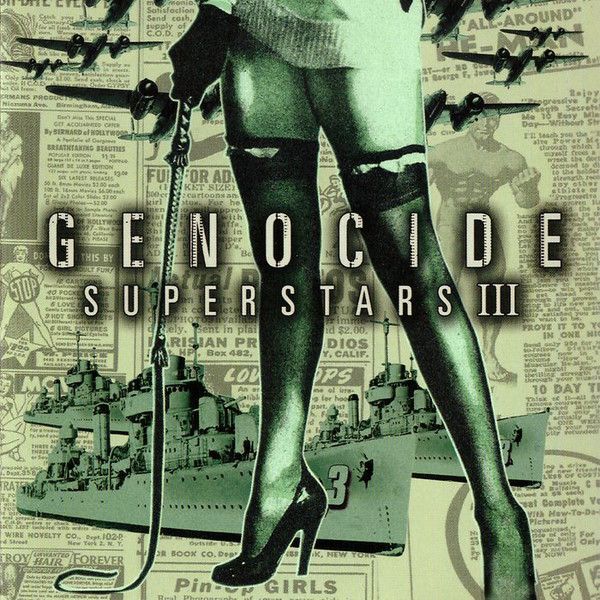 Genocide Superstars - III: Superstar Destroyer - 2003