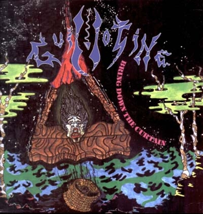 Guillotine - Bring Down The Curtain - 1989