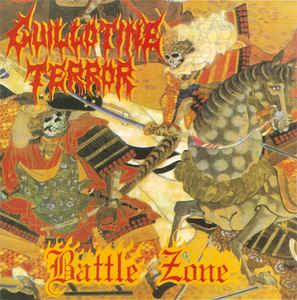 Guillotine Terror - Battle Zone - 2002