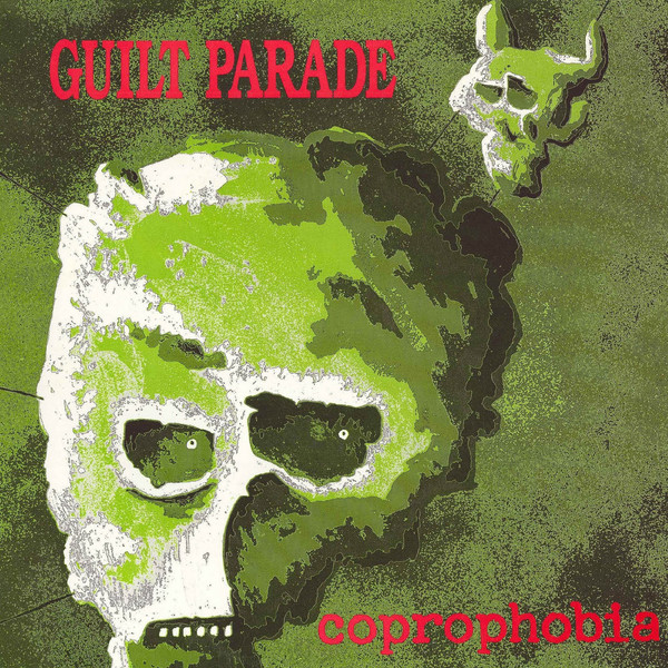Guilt Parade - Coprophobia - 1989