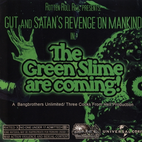 Satan's Revenge On Mankind, Gut - The Green Slime Are Coming! - 2010