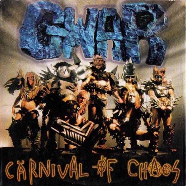 GWAR - Carnival Of Chaos - 1997