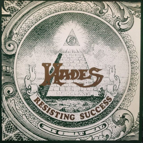Hades - Resisting Success / If At First You Don't Succeed - 1987