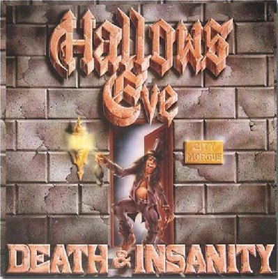 Hallows Eve - Death & Insanity 1986